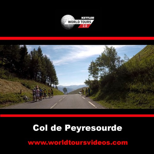 Col de Peyresourde - Arreau - France - Kettler World Tours Videos DVD
